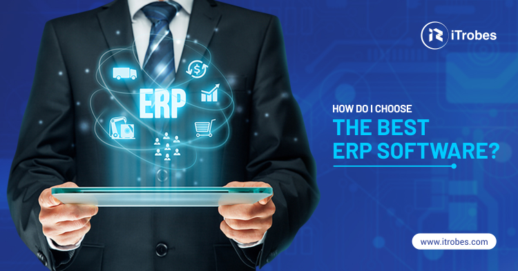 How do I choose the best ERP software?